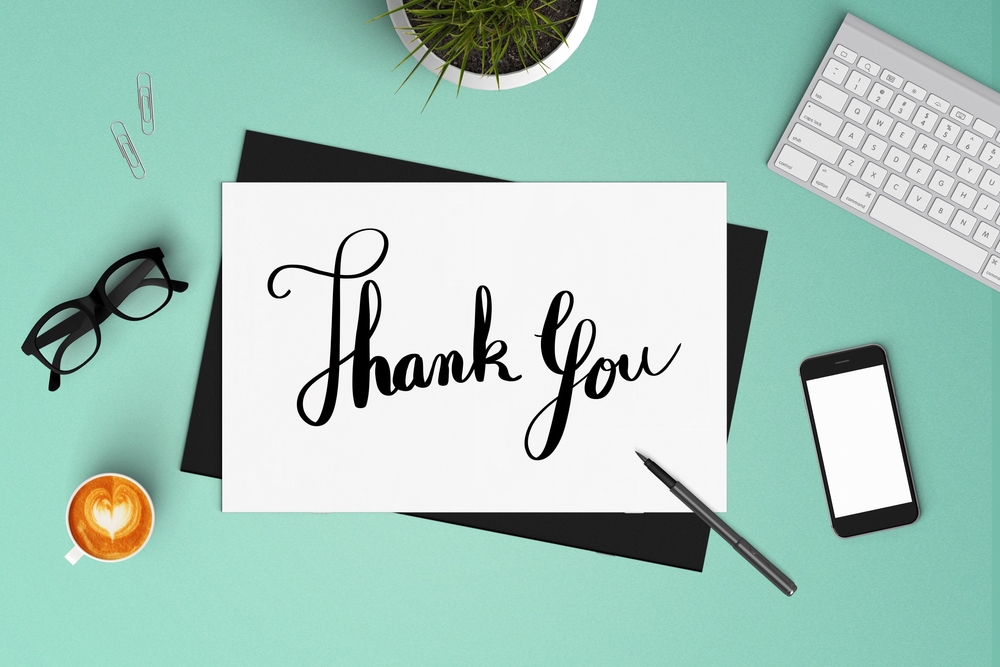 To Each & Every One of Our Valued Clients…Thank You!